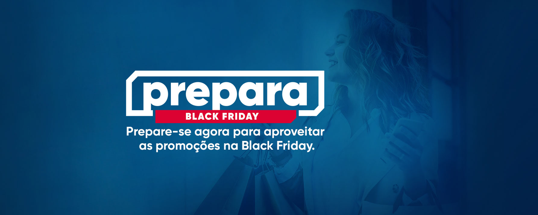 Prepara Black Friday